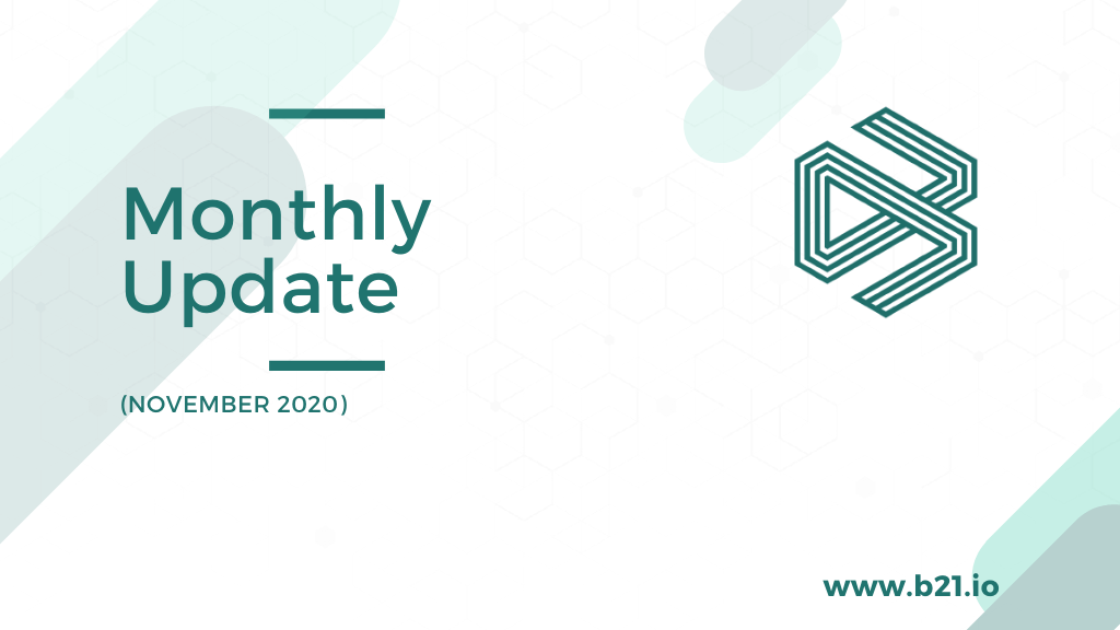 B21 Monthly Update November 2020