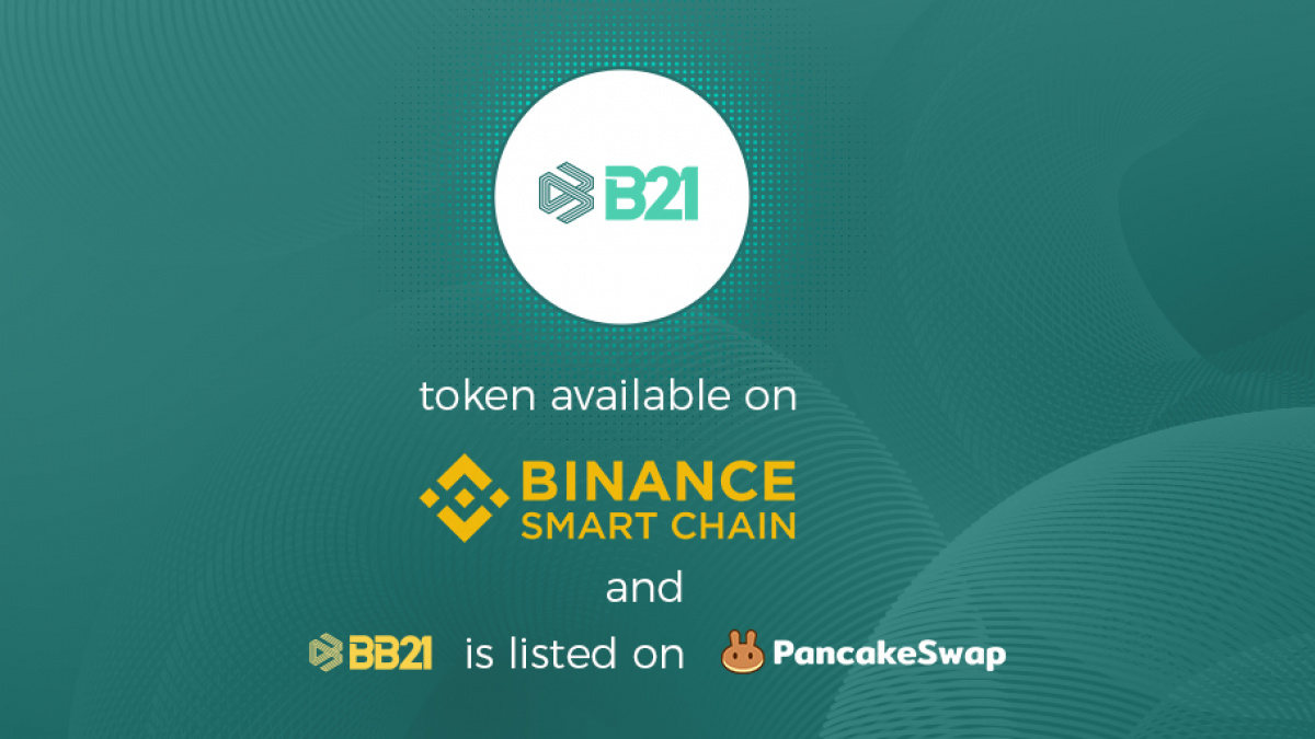 B21 listed on Binance Smart Chain and Pancakeswap